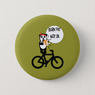 Burn Fat Not Oil Pinback Button