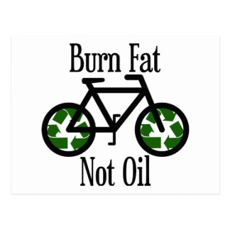 Burn Fat Not Oil Postcard
