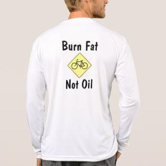 Burn Fat, Not Oil T-Shirt