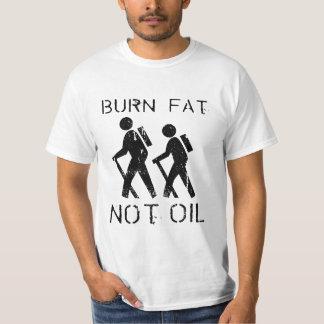 Burn Fat. Not Oil. Walk. T-Shirt