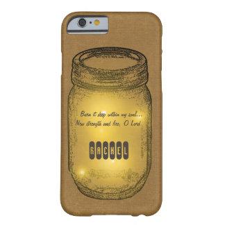 Burn It Deep Mason Jar Barely There iPhone 6 Case