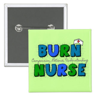 Burn Nurse Gifts--Artsy and Whimsical Design Button