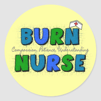 Burn Nurse Gifts--Artsy and Whimsical Design Classic Round Sticker