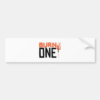 Burn One Bumper Sticker