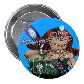 BURN STORY:MISS MUCUS W/ MALADATIVE BEHAVIOR Butto Pinback Button