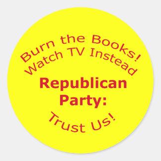 Burn the Books Round Stickers