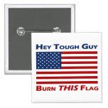 Burn THIS Flag Button