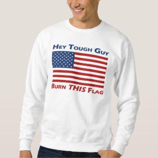 Burn THIS Flag Pullover Sweatshirt