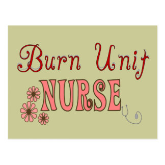 Burn Unit Nurse Gifts Postcard