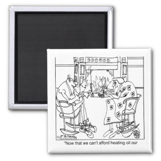 Burn Your Pension Check to Keep Warm 2 Inch Square Magnet