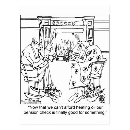Burn Your Pension Check to Keep Warm Postcard