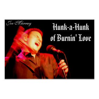Burnin' Love Poster