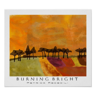 Burning Bright Posters