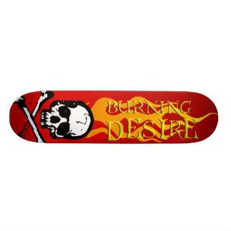 Burning Desire Skateboard