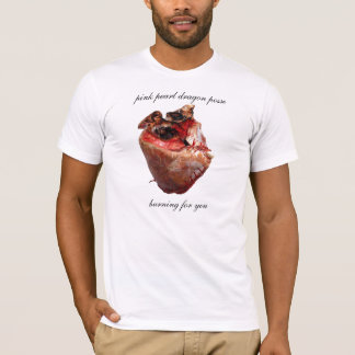 burning for you T-Shirt
