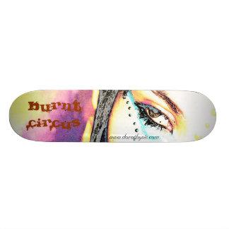 Burnt Circus Skateboard