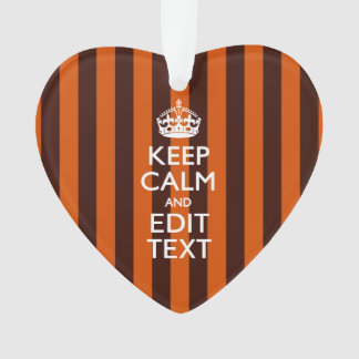 Burnt Orange Personalize This Keep Calm Decor Ornament