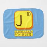 J JENNIFER'S PHONE  Burp Cloth