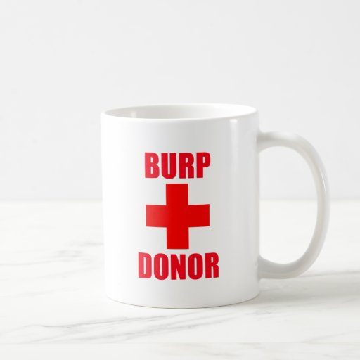 Burp Donor Classic White Coffee Mug
