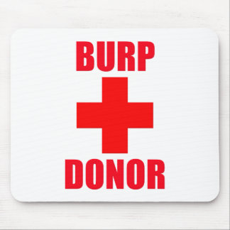 Burp Donor Mouse Pad