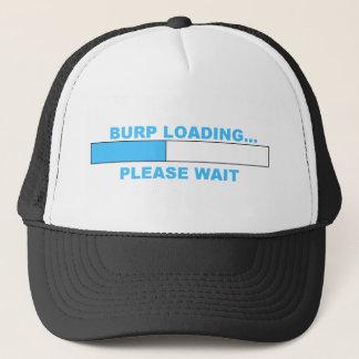 BURP LOADING...humorous shirts. Trucker Hat