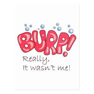 Burp! Really,It Wasn't Me! Post Card