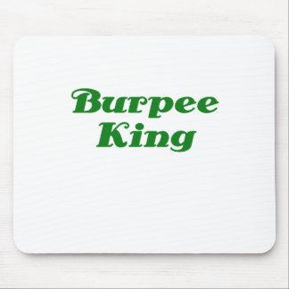 Burpee King Mouse Pad