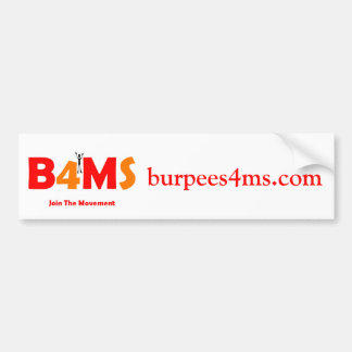 Burpees 4 MS Bumper Stickers