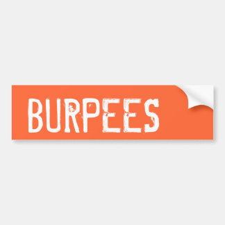 Burpees - Inspiration Bumper Sticker