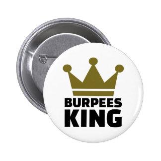 Burpees king pinback button