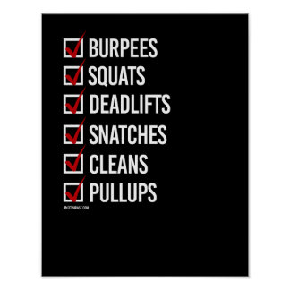 Burpees Squats Deadlifts Snatches Cleans and Pullu Poster