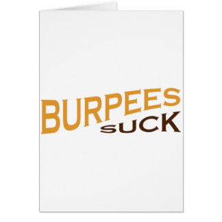 Burpees Suck - Funny Inspiration Card