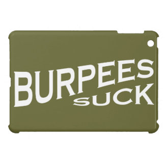 Burpees Suck - Funny Inspiration Cover For The iPad Mini