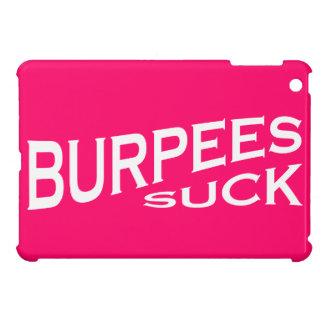 Burpees Suck - Funny Inspiration iPad Mini Cases