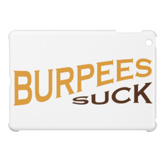 Burpees Suck - Funny Inspiration iPad Mini Covers