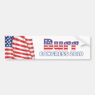 Burr Patriotic American Flag 2010 Elections Bumper Sticker