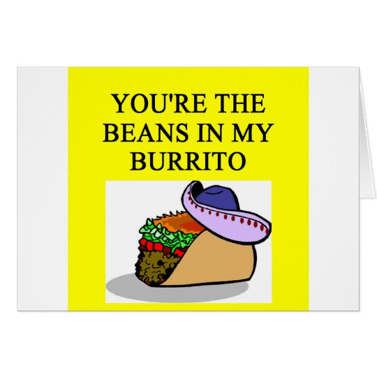 BURRITO and beans lover Card