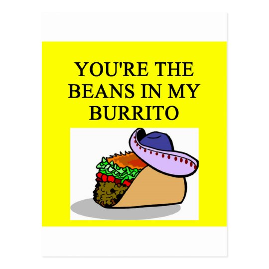BURRITO and beans lover Postcard
