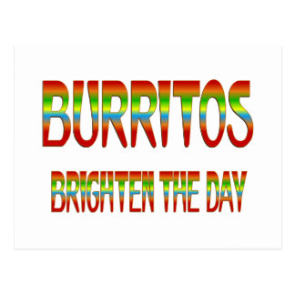Burritos Brighten the Day Postcard