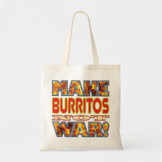 Burritos Make X Budget Tote Bag