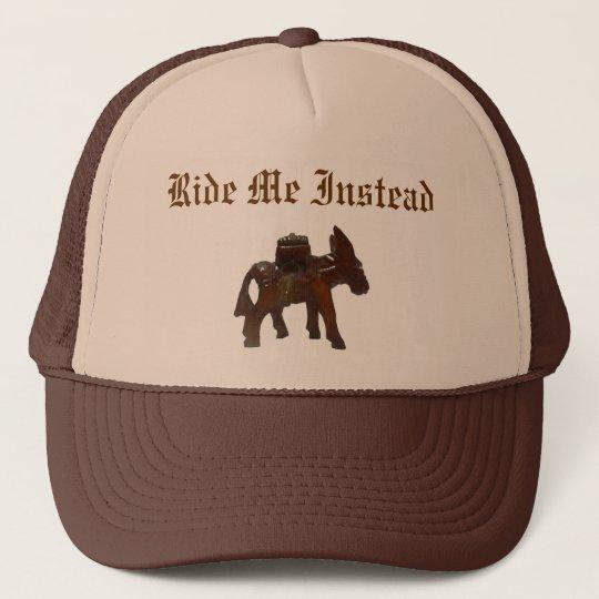 Burro, Ride Me Instead Trucker Hat