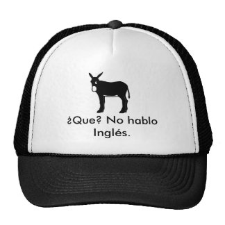 burrocatala, ¿Que? No hablo Inglés. Trucker Hat