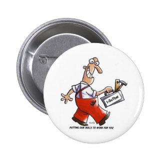 Burt - el trabajador independiente pins