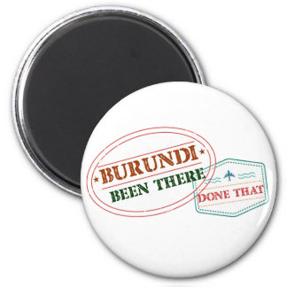 Burundi Been There Done That Magnet
