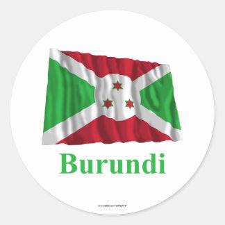 Burundi Waving Flag with Name Classic Round Sticker