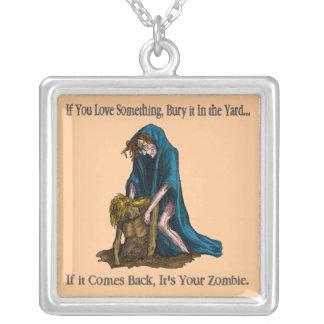 Bury It, It's Your Zombie Custom Jewelry