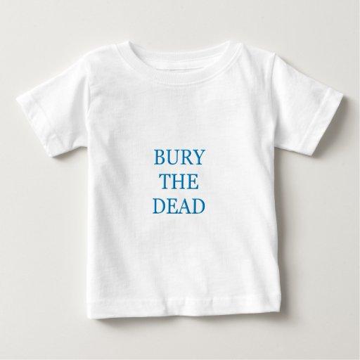 Bury The Dead Baby T-Shirt