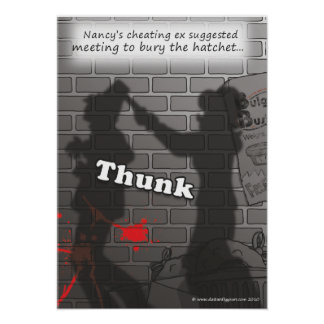 'Bury the Hatchet' poster