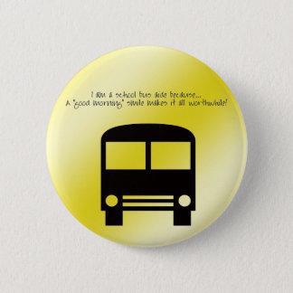 Bus Aide A Good Morning Smile Black Bus Pinback Button