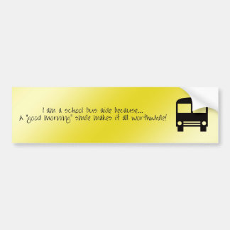 Bus Aide - A Good Morning Smile Bumper Sticker